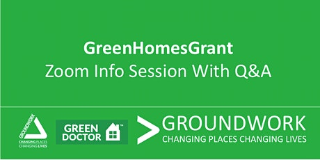 Green Homes Grant - Zoom Info Session with Q&A tickets