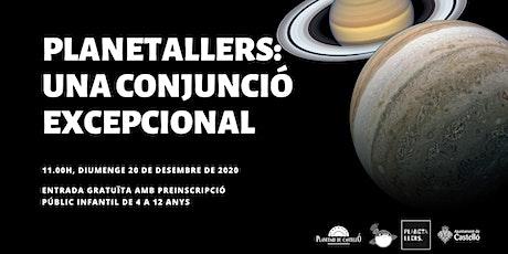 "Planetaller Infantil Planetari ""Una Conjunció Excepcional"" entradas"