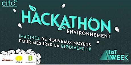 Hackathon  Environnement et Biodiversité lors de l'IoT Week by CITC billets