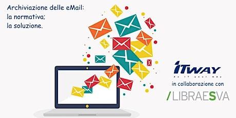 """""""Archiviazione delle eMail e PEC: la normativa; la soluzione. Incontro WEB"""" biglietti"""