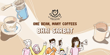 One Bean, Many Coffees: Bhai Sarbat tickets