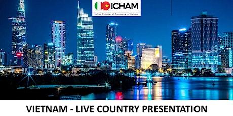 Vietnam - Live Country Presentation biglietti