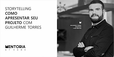 Mentoria At Home com Guilherme Torres ingressos