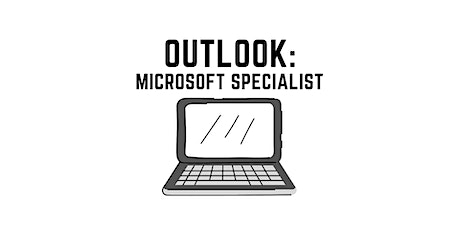 OUTLOOK Training: Microsoft Office Specialist
