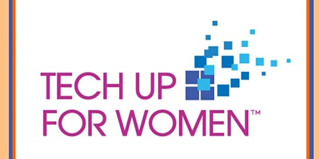 TECH UP FOR WOMEN CONFERENCE & EXPO 2021 tickets
