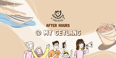 After Hours @ My Geylang tickets