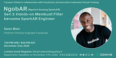 CoLearn NgobAR  Seri 3: Hands-on Membuat Filter Bersama SparkAR Engineer tickets