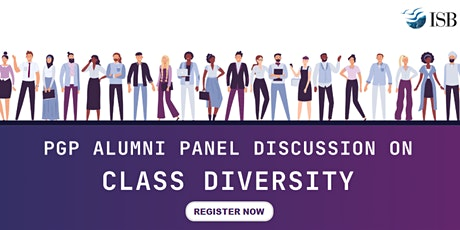 Class Diversity at ISB - PGP Alumni Panel Discussion tickets