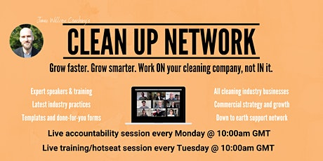 Clean Up Network - Weekly Cleaning Company Networking & Masterclasses tickets