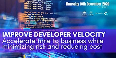 D|OPS Digital CTO Webinar - Accelerating Developer Velocity tickets