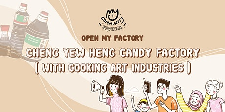 Open My Factory: Cheng Yew Heng Candy Factory tickets