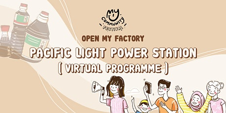 Open My Factory: PacificLight Power Station tickets