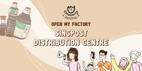 Open My Factory: SingPost Mail Processing Centre tickets