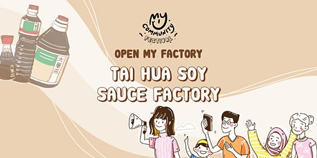 Open My Factory: Tai Hua Soy Sauce Factory tickets