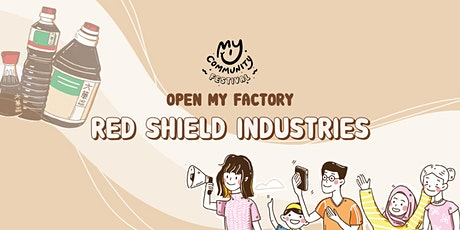 Open My Factory: Red Shield Industries tickets