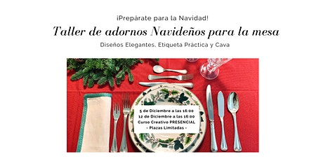 Taller de Adornos Navideños para la Mesa - Christmas Table Decoration entradas