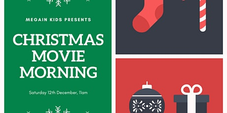 Megain Kids Christmas Movie Morning tickets