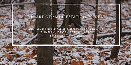 The Art of Manifestation Retreat tickets