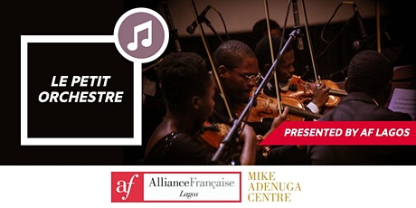 AF Lagos presents: A DECEMBER TO REMEMBER feat. Le Petit Orchestre tickets