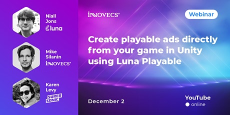 Create playable ads directly from your game in Unity using Luna Playable tickets