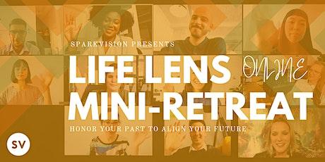 ONLINE: Life Lens Mini-Retreat December 19th 2020 tickets
