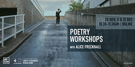 Poetry Workshops with Alice Frecknall tickets