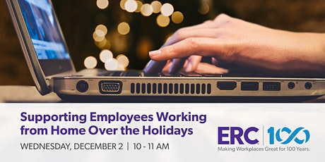 Supporting Employees Working from Home Over the Holidays tickets