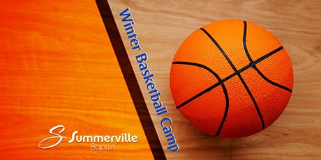 Summerville Baptist Winter Basketball Camp tickets
