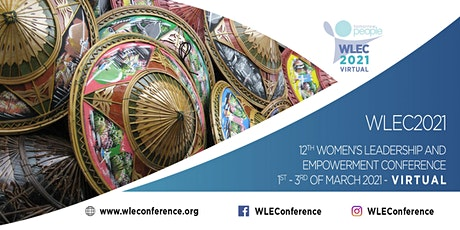 12th Women's Leadership and Empowerment Conference [WLEC2021] tickets