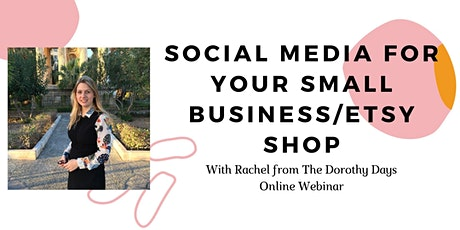 Online Webinar: Social Media for your Small Business / Etsy Shop tickets