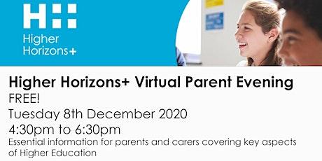 Higher Horizons+ Virtual Parents Evening tickets