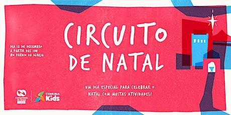 Circuito de Natal - Comuna Kids CGAtibaia ingressos