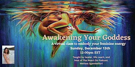 Awakening Your Goddess Online Class tickets