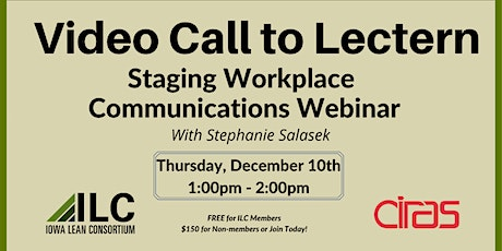 ILC - Video Call to Lectern: Staging Workplace Communication Webinar tickets
