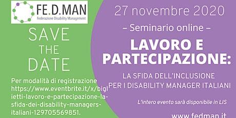 Lavoro e partecipazione: la sfida dei Disability managers italiani biglietti