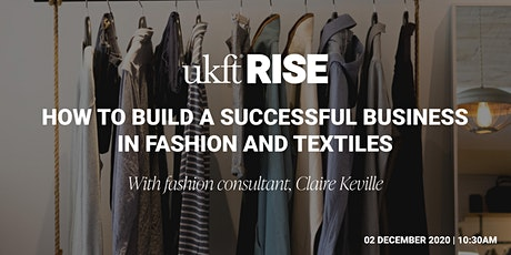 How To Build A Successful Business - Fashion and Textiles tickets