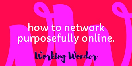 How to network purposely online Tickets