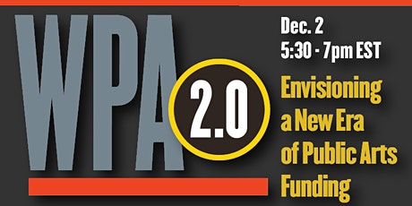WPA 2.0: Envisioning a New Era of Public Arts Funding tickets