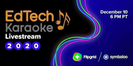 EdTech Karaoke 2020 (Virtual Event) tickets