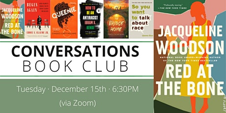 Conversations Book Club: Red at the Bone tickets