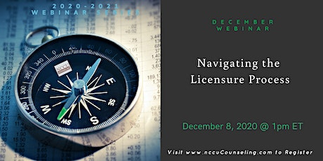 WEBINAR - Navigating the Licensure Process tickets