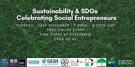 Sustainability & SDGs – Celebrating Social Entrepreneurs tickets