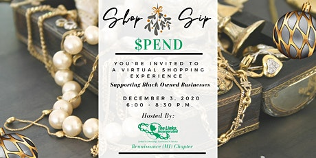 Renaissance Links Present: Shop- Sip- Spend With Black Owned Businesses tickets