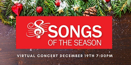 """Songs of the Season"" Virtual Christmas Concert tickets"