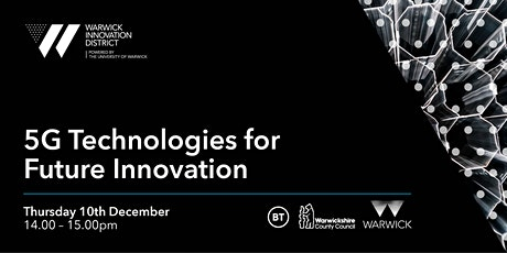 5G Technologies for Future Innovation Tickets