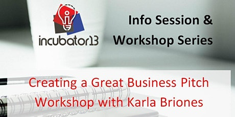 Creating a Great Business Pitch Webinar with Karla Briones tickets