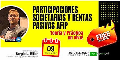 """""""PARTICIPACIONES SOCIETARIAS Y RENTAS PASIVAS AFIP"""" entradas"""