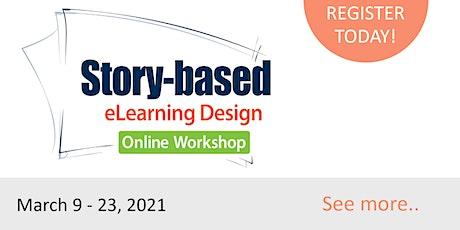 Story-Based eLearning Design Online Workshop 2021  March 9
