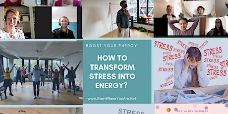 How to transform Stress into Energy? Get the power of your body tickets