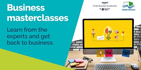 Masterclass: Getting Back to Business: Bring your Offline Business Online tickets